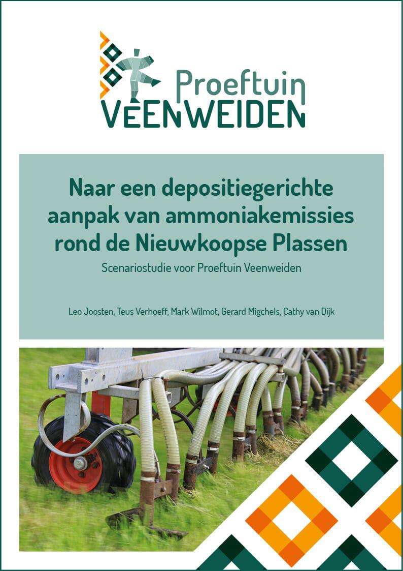 Naar een depositiegerichte aanpak van ammoniakemissies rond de Nieuwkoopse Plassen: Scenariostudie voor Proeftuin Veenweiden