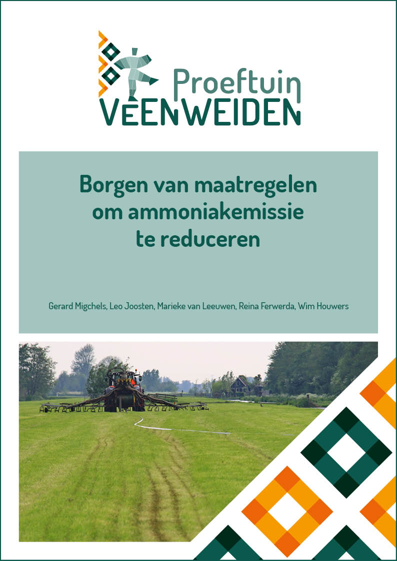 • Borgen van maatregelen om ammoniakemissie te reduceren